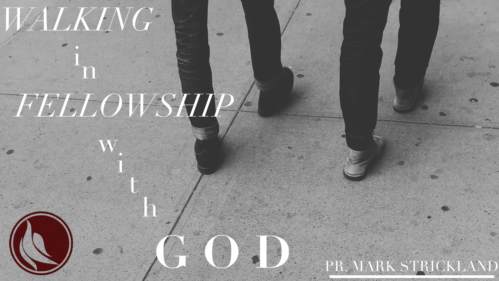 WalkingInFellowshipWithGod